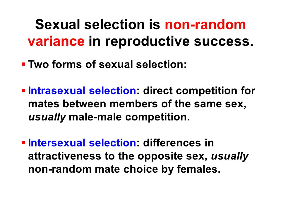 REASONS FOR FEMALE CHOICE OR PREFERENCE Direct Benefits:  Females may benefit from increased nutrition, provisioning, or paternal care that increases their reproductive output or the quality of their offspring.