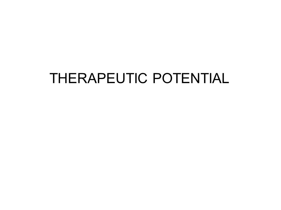 THERAPEUTIC POTENTIAL