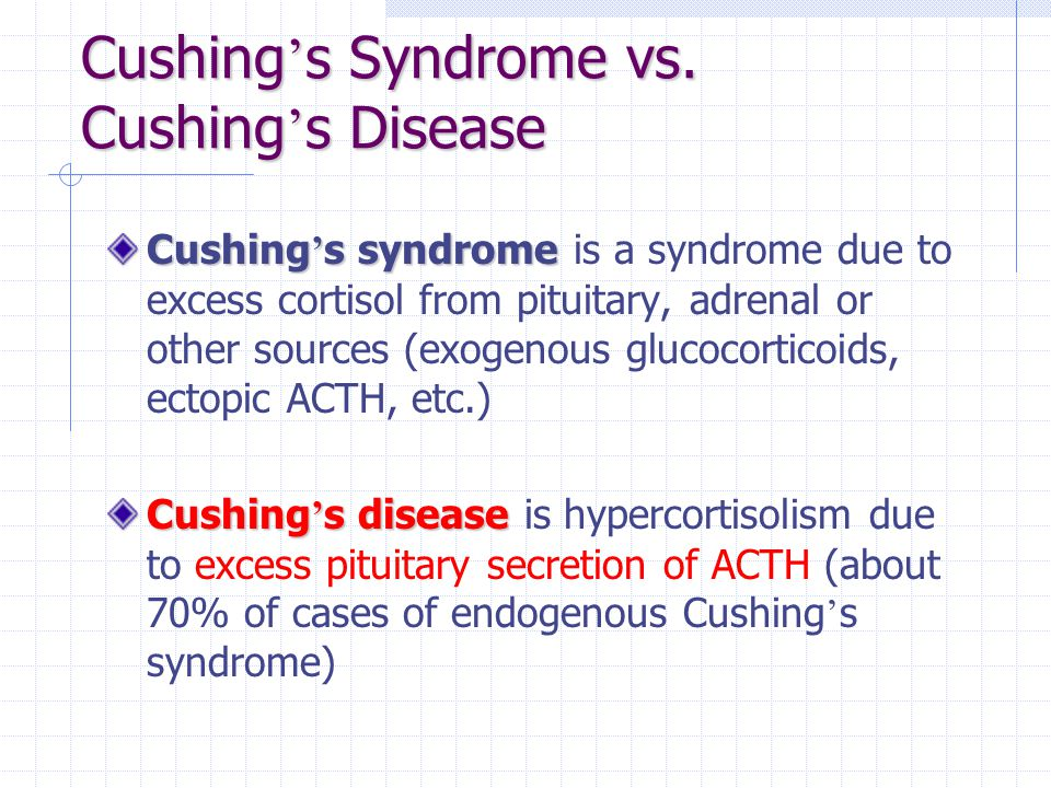 Cushing ' s Syndrome vs. Cushing ' s Disease Cushing ' s syndrome Cushing ' s syndrome is a syndrome due to excess cortisol from pituitary, adrenal or