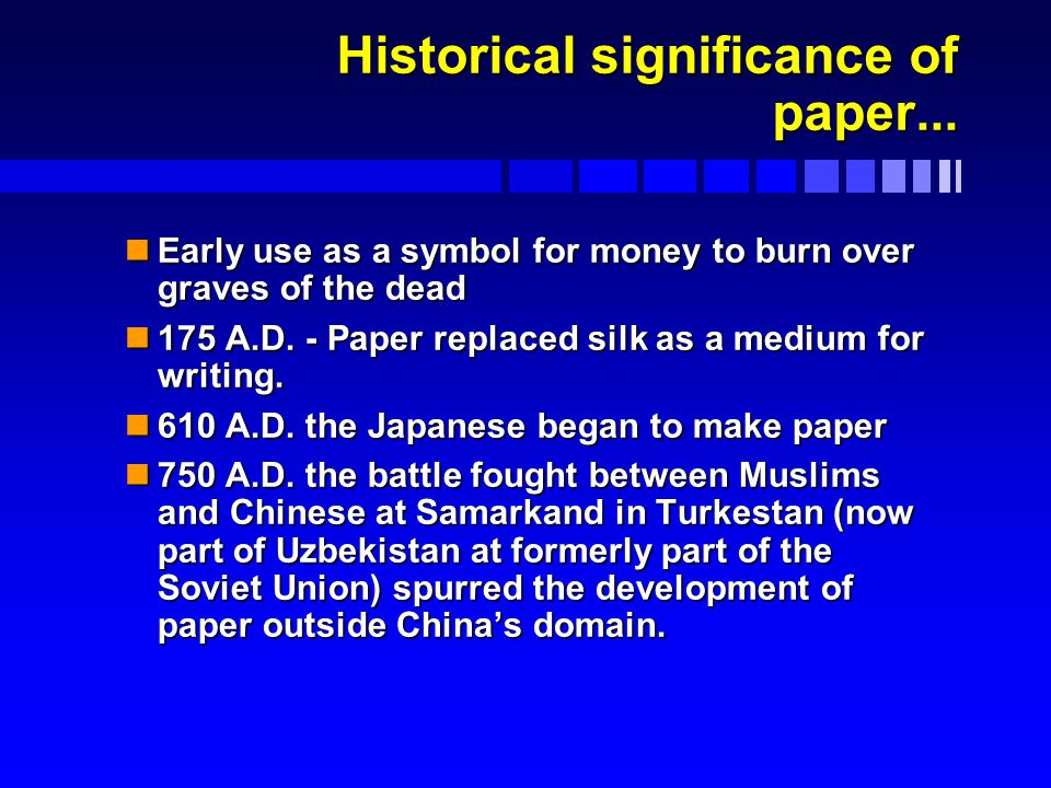 Historical significance of paper...