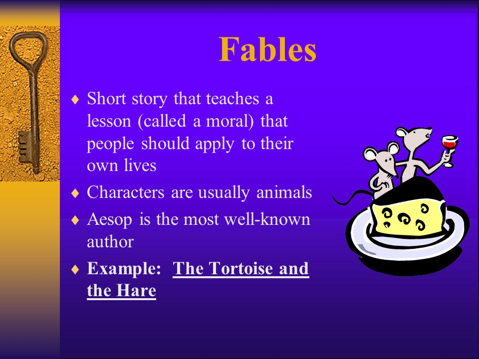 Characteristics of Folktales  Animals can talk  Wishes are granted  Happy ending – good wins over bad  Everyone has heard them  Transmitted through word of mouth  No known author