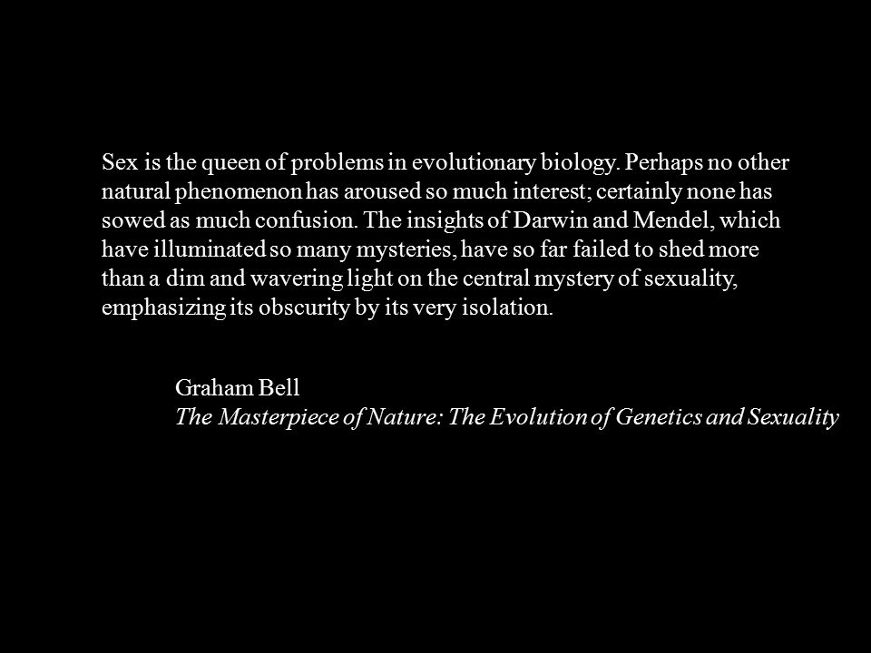 Darwin - Theory of sexual selection Two parts 1.Intrasexual selection (Male-male competition) 2.