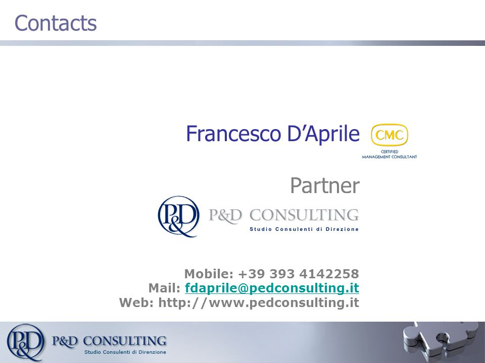 Francesco D'Aprile Partner Mobile: +39 393 4142258 Mail: fdaprile@pedconsulting.itfdaprile@pedconsulting.it Web: http://www.pedconsulting.it Contacts
