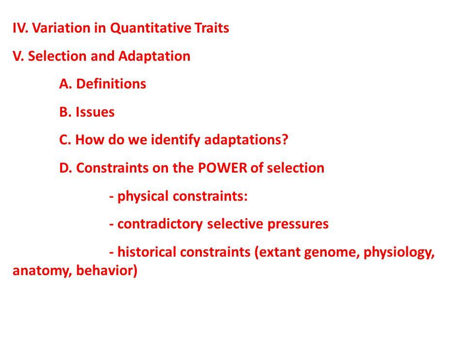 IV.Variation in Quantitative Traits V. Selection and Adaptation A.