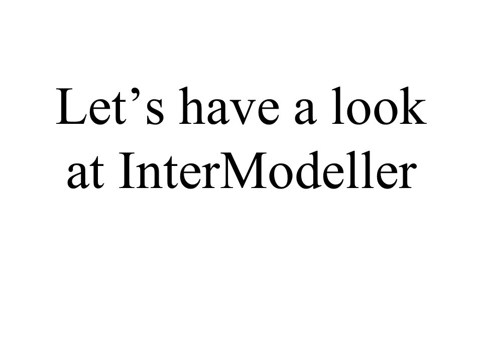 Let's have a look at InterModeller
