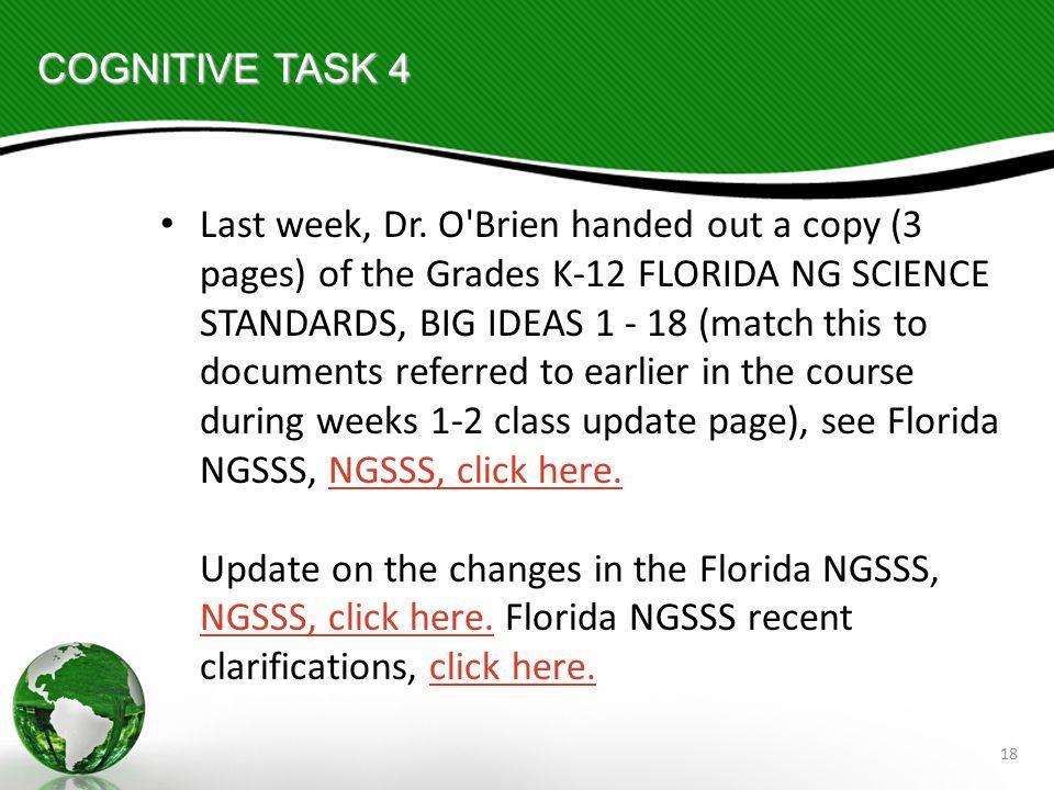 18 COGNITIVE TASK 4 Last week, Dr.