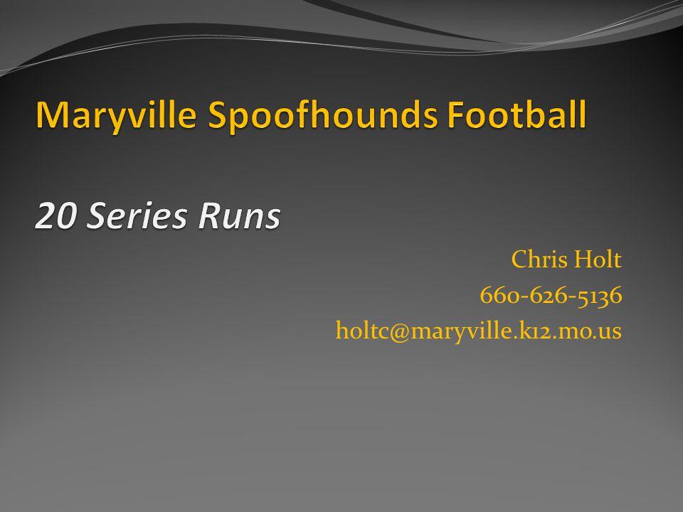 Chris Holt 660-626-5136 holtc@maryville.k12.mo.us
