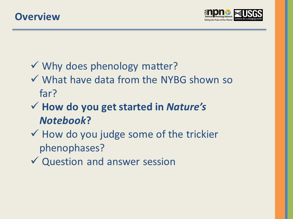 Why does phenology matter. What have data from the NYBG shown so far.