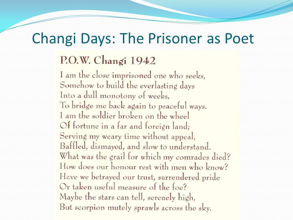 Changi Days: The Prisoner as Poet