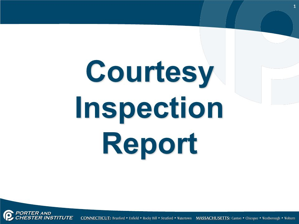 1 Courtesy Inspection Report