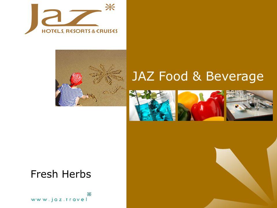 JAZ Food & Beverage Fresh Herbs