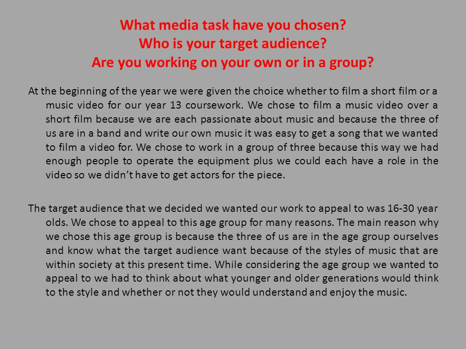 What media task have you chosen. Who is your target audience.