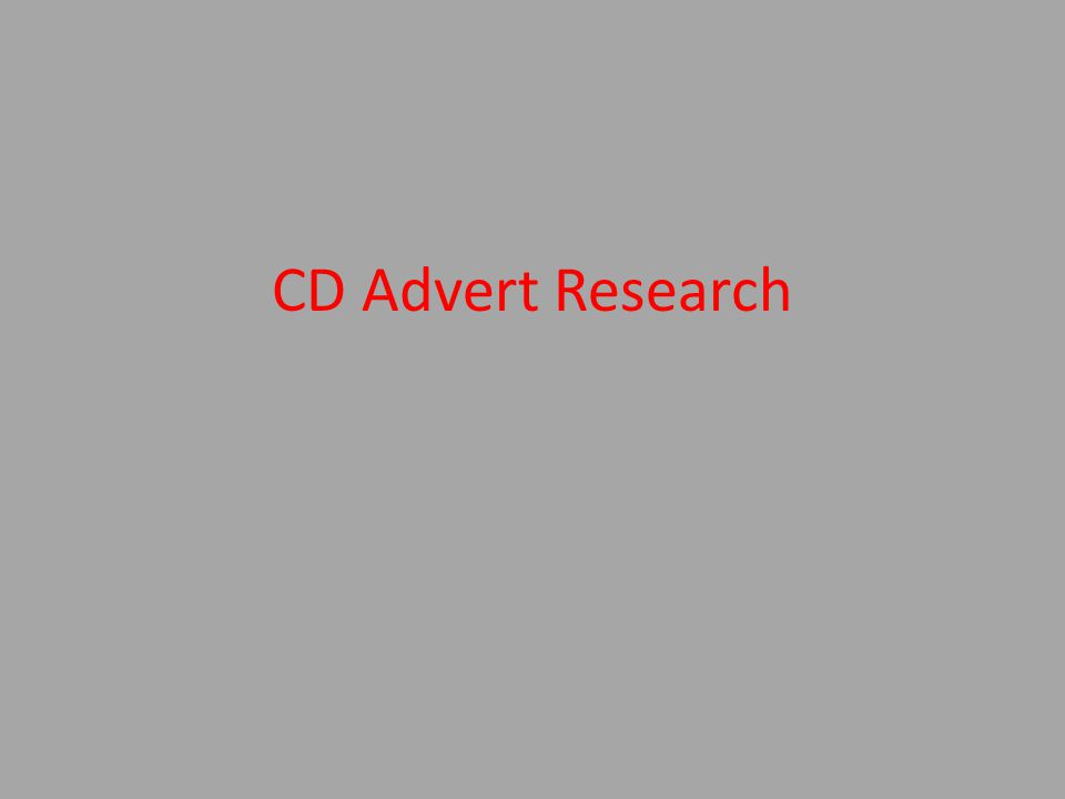 CD Advert Research