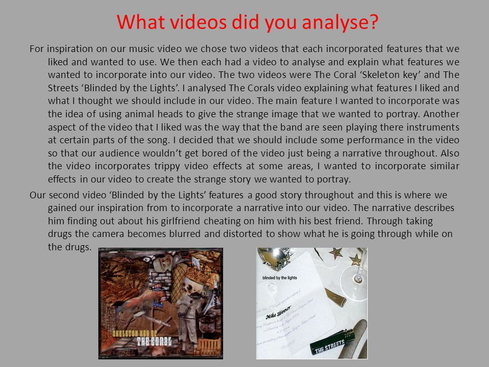 What videos did you analyse.