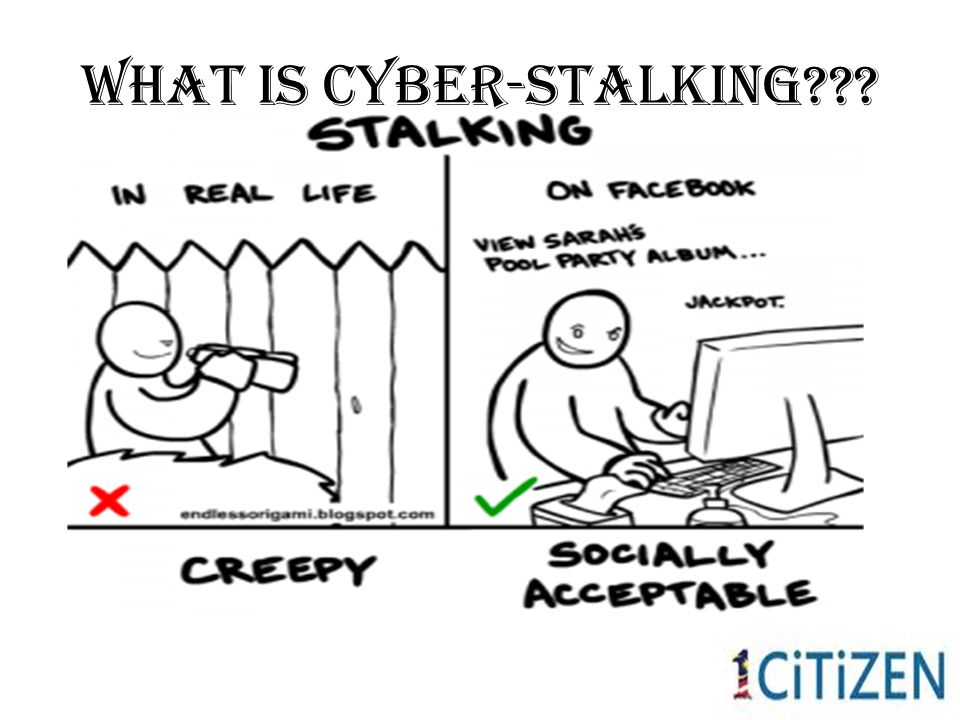 What Is Cyber-Stalking