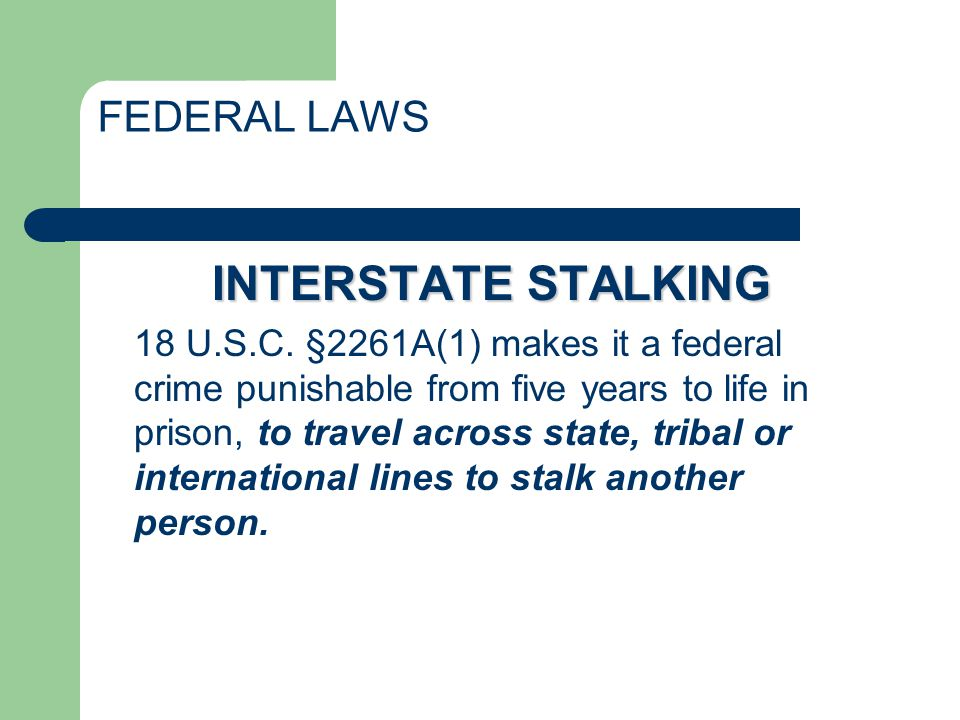 DO PROTECTIVE ORDERS DISCOURAGE STALKING.25% of stalking victims obtain restraining orders.