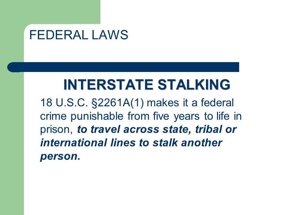 Federal Law Continued 18 U.S.C.