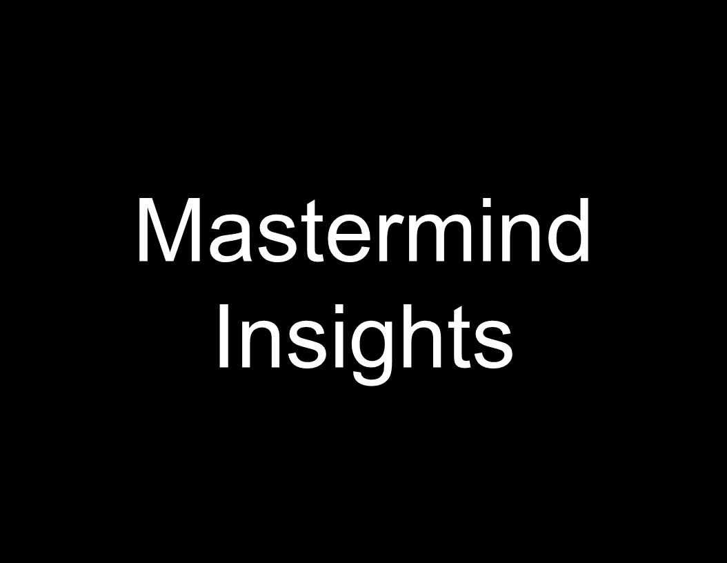 Mastermind Insights 87