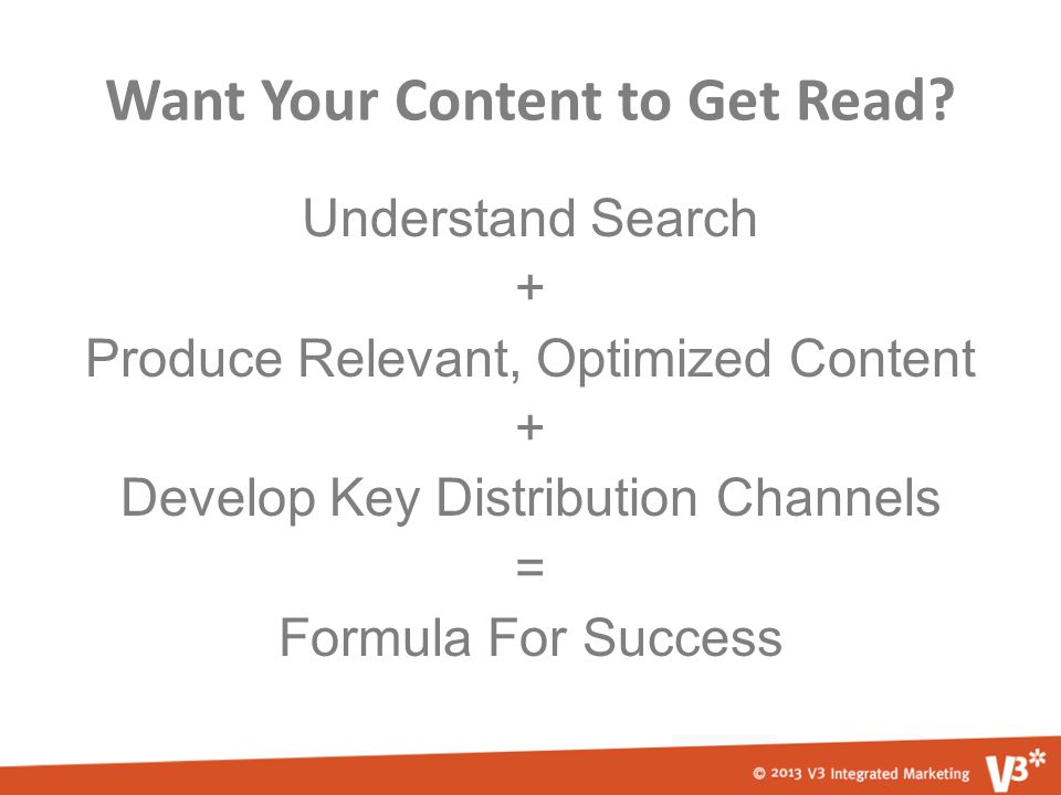 Want Your Content to Get Read.