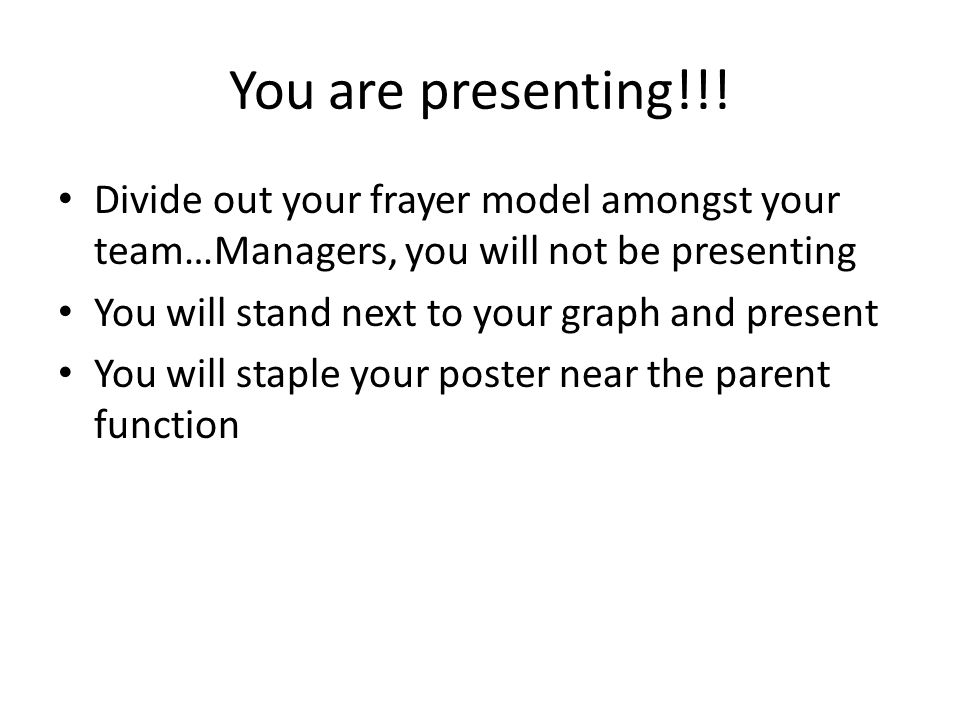 You are presenting!!.