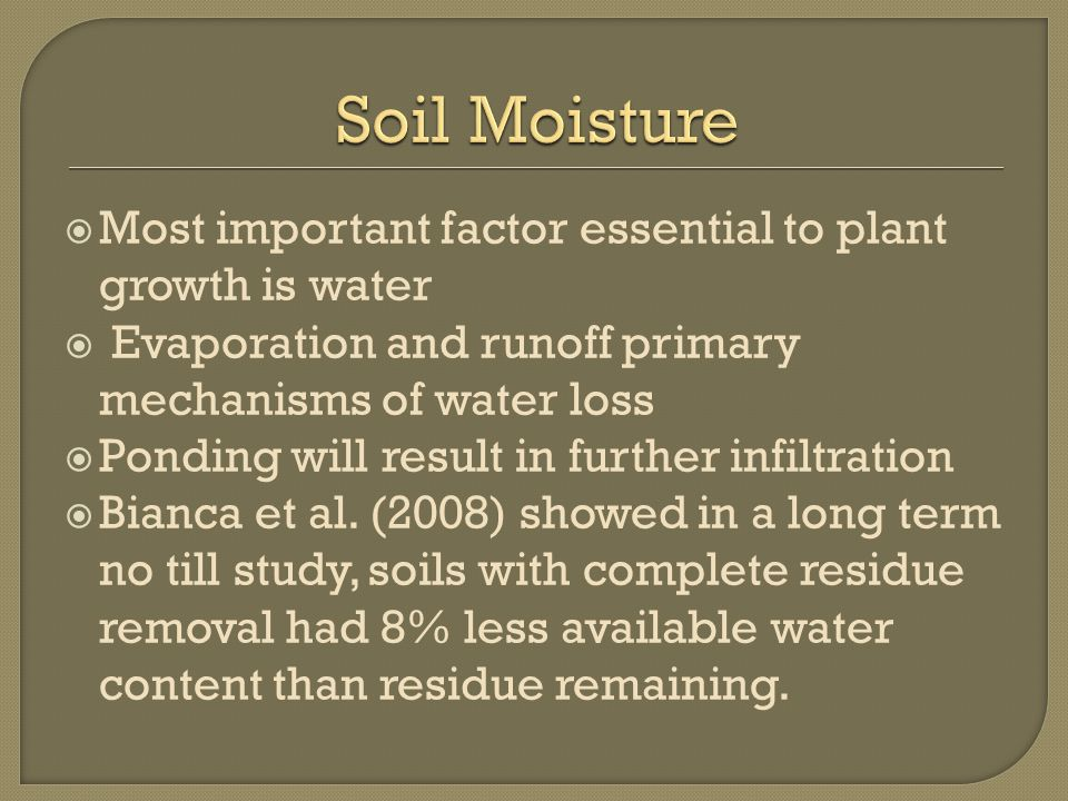  Residue removal influences soil characteristics and plant development  Important to evaluate management practices to minimize the effects of removal  Transformations due to revolutionizing agricultural practices are inevitable