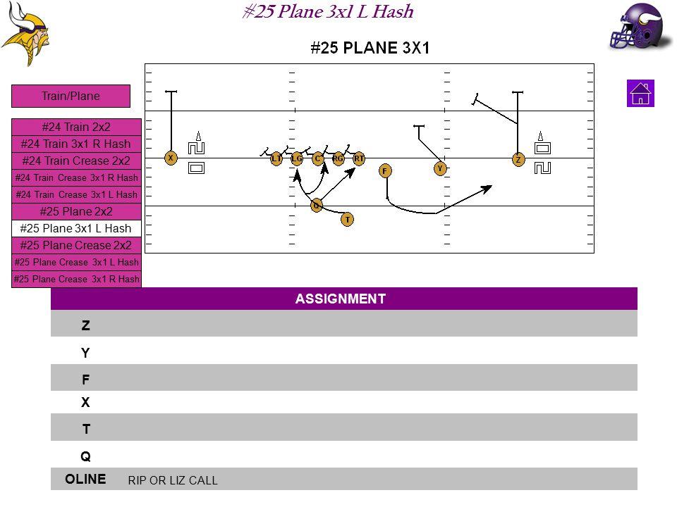 #25 Plane 3x1 L Hash ASSIGNMENT Z Y F X T Q OLINE RIP OR LIZ CALL #24 Train 2x2 #24 Train 3x1 R Hash #24 Train Crease 2x2 #24 Train Crease 3x1 L Hash