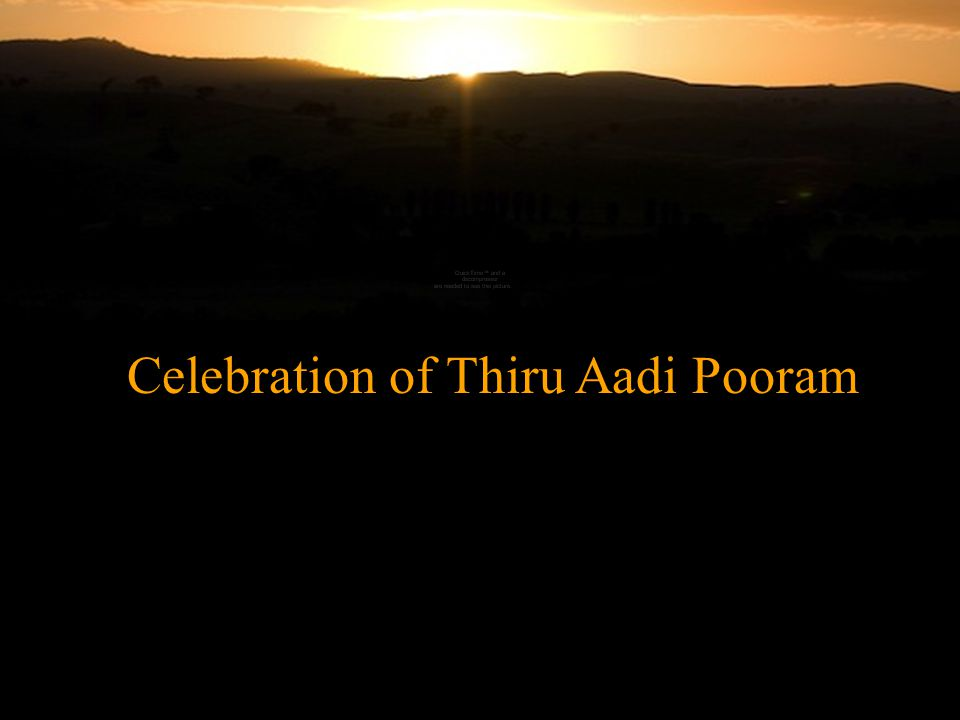 Celebration of Thiru Aadi Pooram