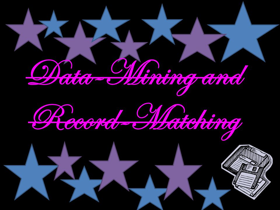 Data-Mining and Record-Matching