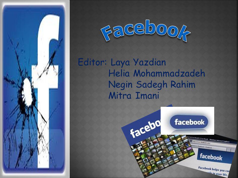 Editor: Laya Yazdian Helia Mohammadzadeh Negin Sadegh Rahim Mitra Imani