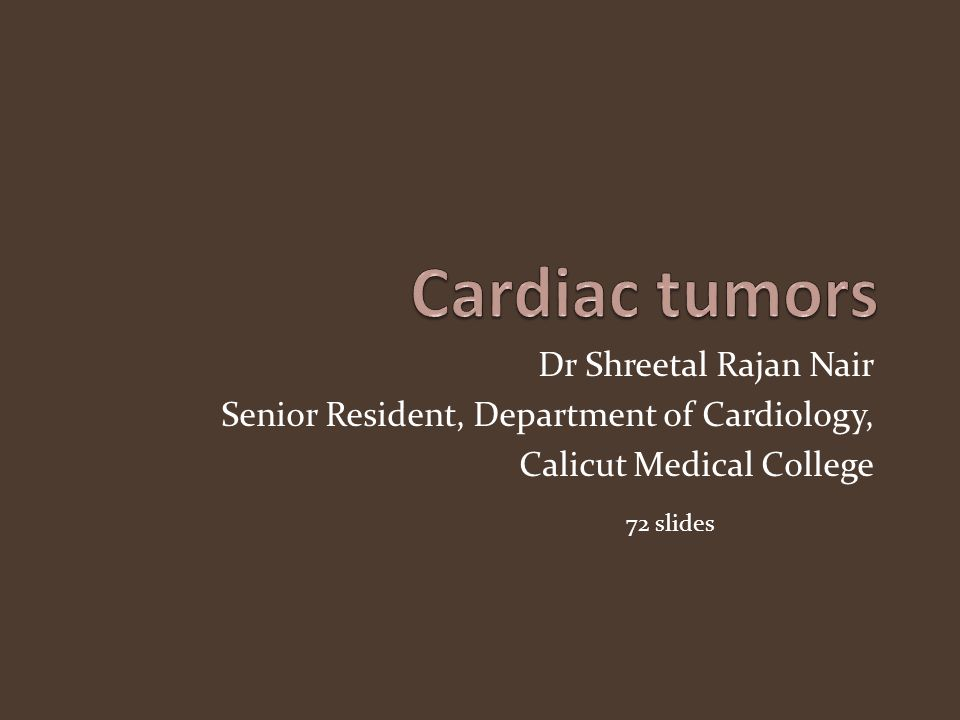 Dr Shreetal Rajan Nair Senior Resident, Department of Cardiology, Calicut Medical College 72 slides