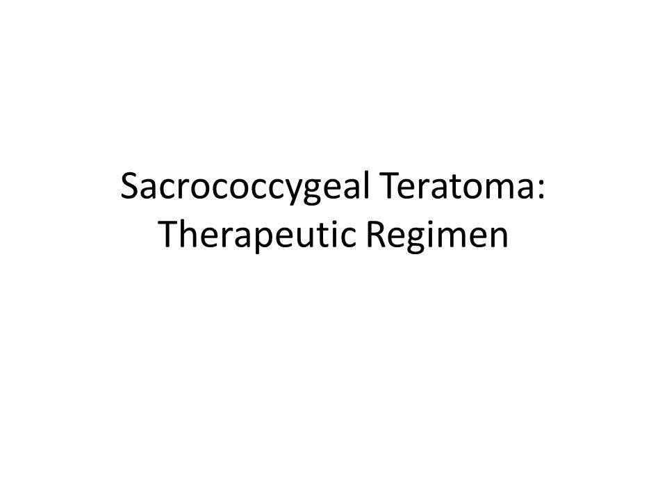 Sacrococcygeal Teratoma: Therapeutic Regimen
