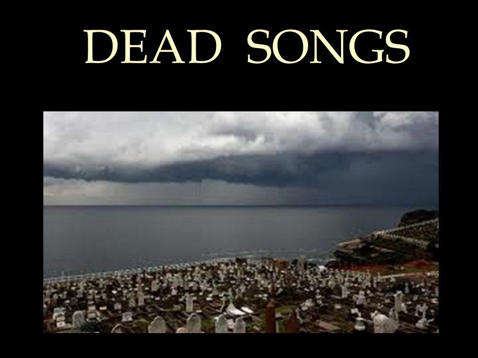 DEAD SONGS