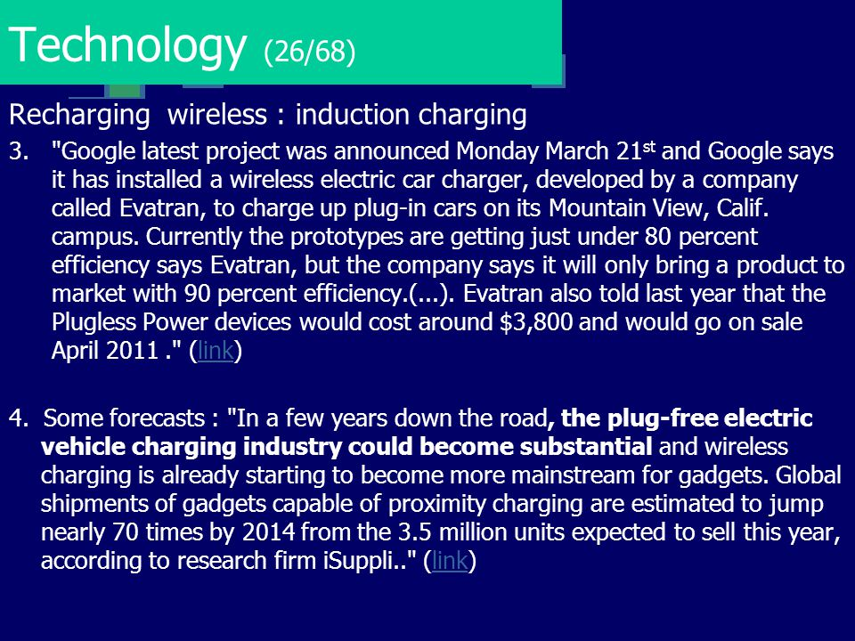 Technology (26/68) Recharging wireless : induction charging 3.