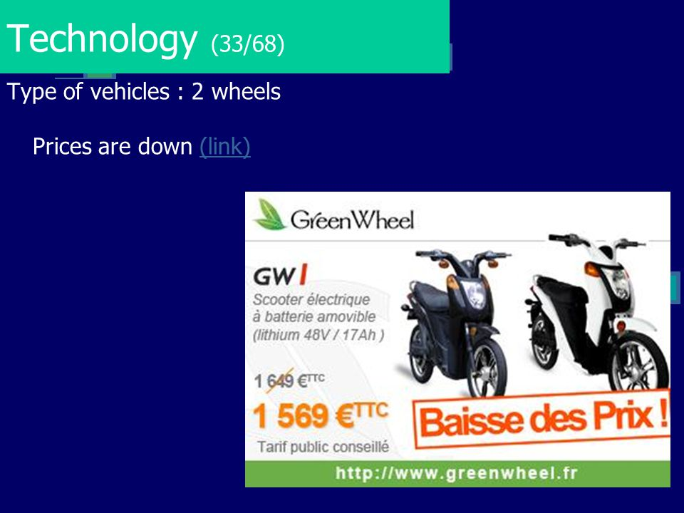 Technology (33/68) Type of vehicles : 2 wheels Prices are down (link)(link)