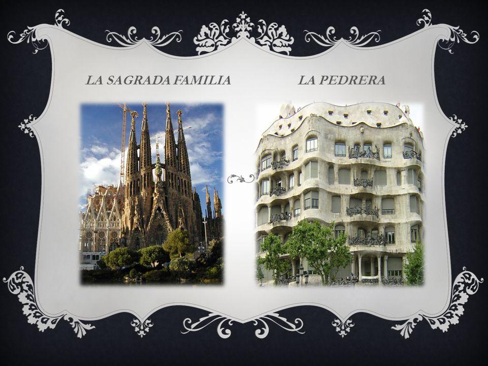 LA SAGRADA FAMILIA LA PEDRERA