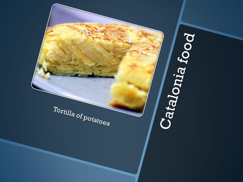 Catalonia food Tortilla of potatoes