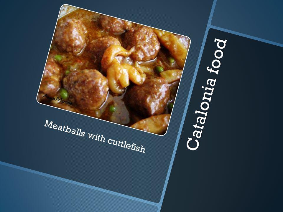 C a t a l o n i a f o o d Meatballs with cuttlefish