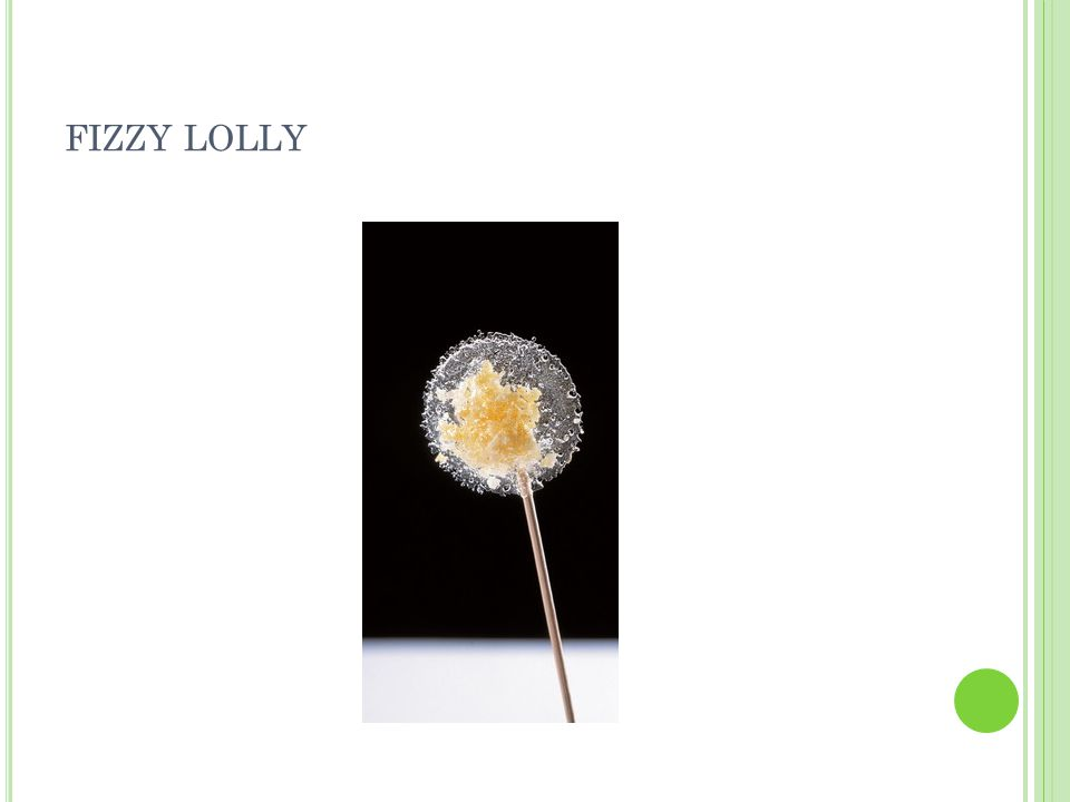 FIZZY LOLLY