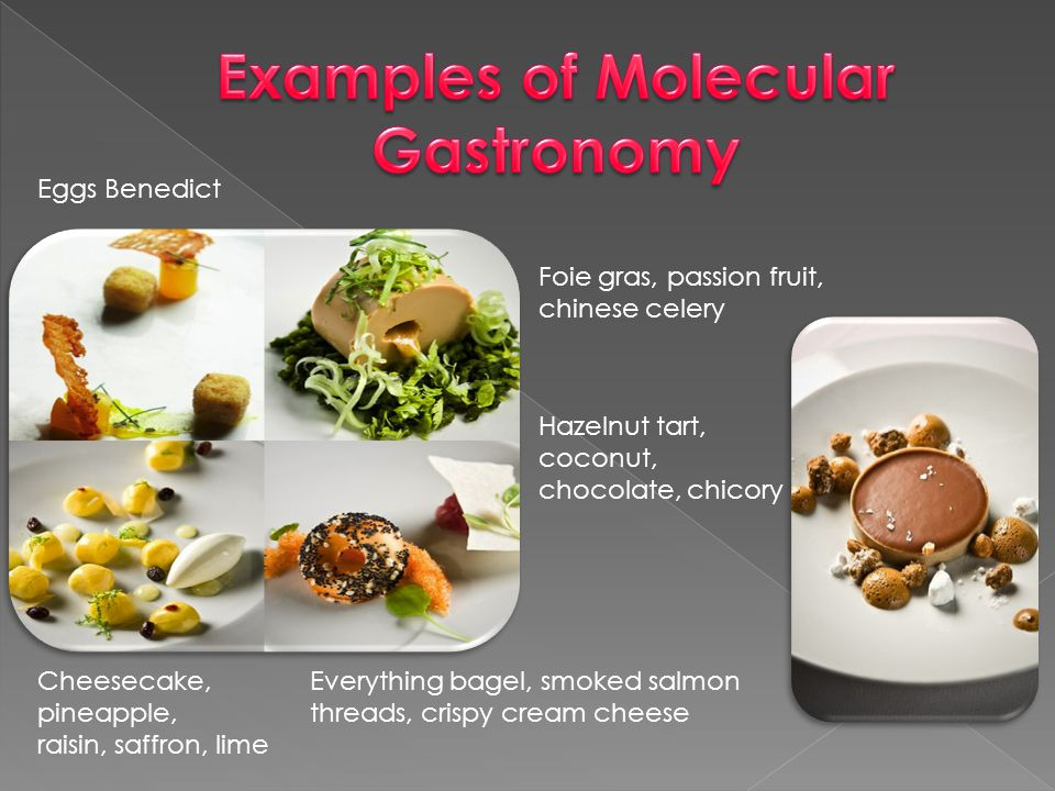 The objectives of molecular gastronomy, as defined by Hervé This are:  Looking for the mechanisms of culinary transformations and processes (from a c