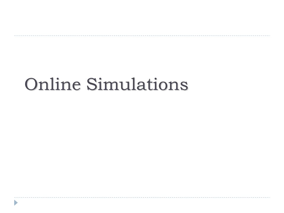 Online Simulations