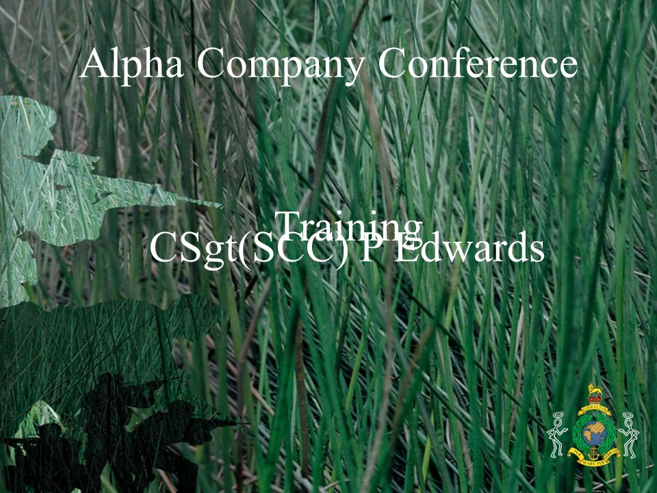 Alpha Company Conference Training CSgt(SCC) P Edwards