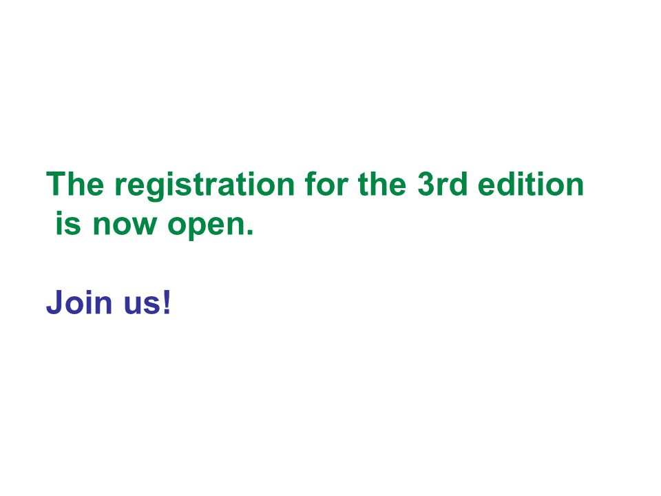 The registration for the 3rd edition is now open. Join us!