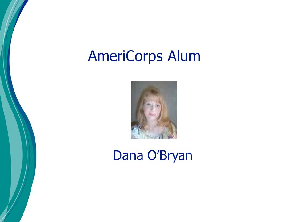 AmeriCorps Alum Dana O'Bryan