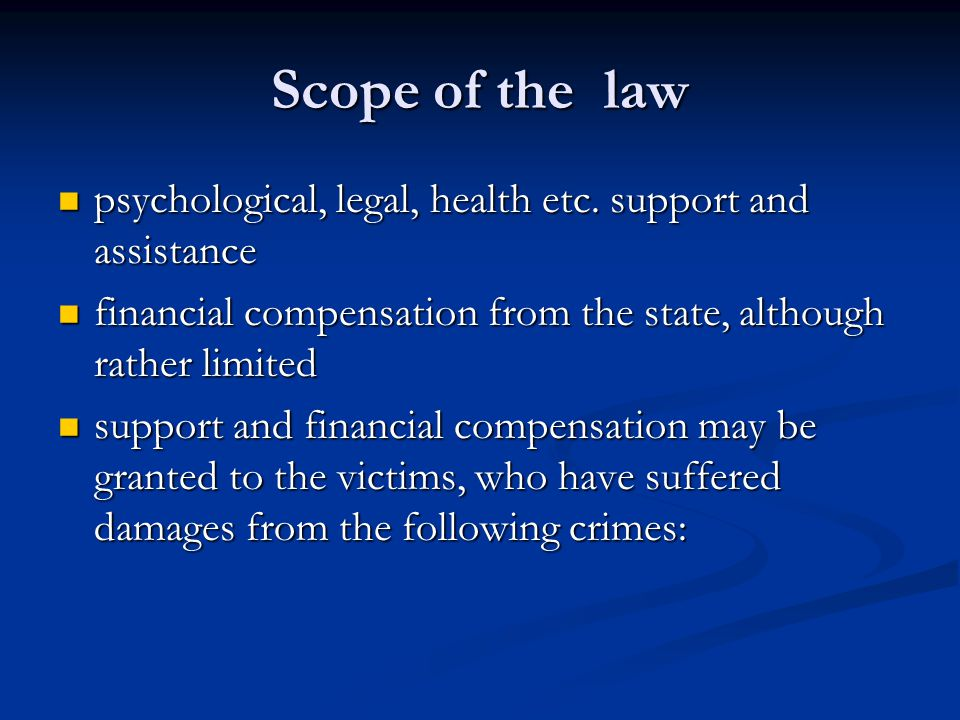 Scope of the law psychological, legal, health etc.