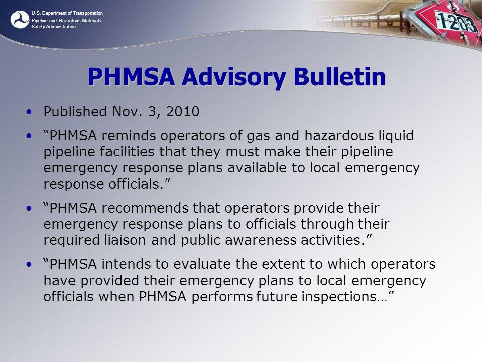 "U.S. Department of Transportation Pipeline and Hazardous Materials Safety Administration PHMSA Advisory Bulletin Published Nov. 3, 2010 ""PHMSA reminds"