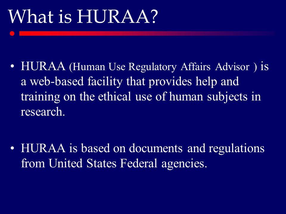 What is HURAA.
