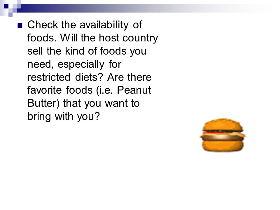 Check the availability of foods.