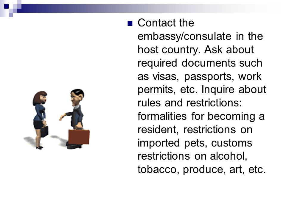 Contact the embassy/consulate in the host country.