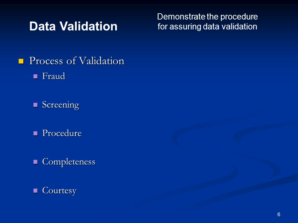 17 Exhibit 14.8 Illustrate a process for detecting errors in data entry