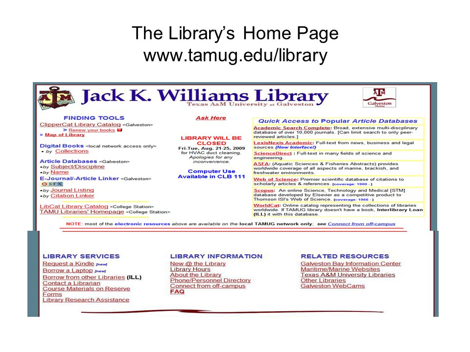 The Library's Home Page www.tamug.edu/library